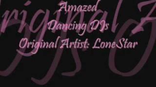 Dancing DJs- Amazed
