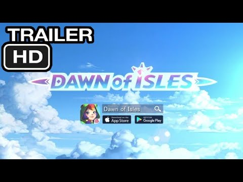 Dawn of Isles OFFICIAL TRAILER