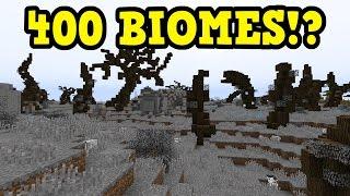 400 NEW Biomes Minecraft NEEDS!