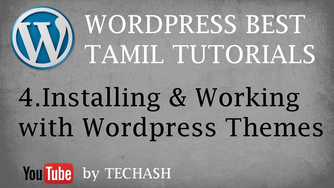 Wordpress Best Tamil tutorial - 4.Installing and working with ...