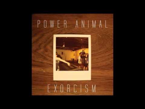 Power Animal - Exorcism