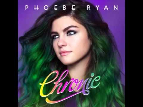 Chronic - Phoebe Ryan