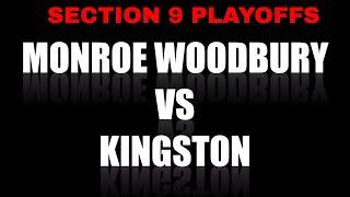 SECTION 9 PLAYOFFS MONROE WOODBURY VARSITY BASEBALL VS KINGSTON