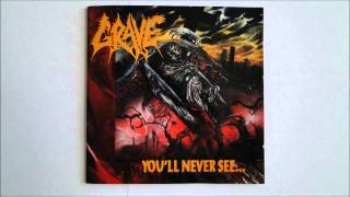 Grave - You