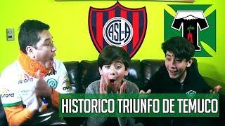 SAN LORENZO 1 VS TEMUCO 2 - TRIUNFAZO EN ARGENTINA DEL EQUIPO CHILENO