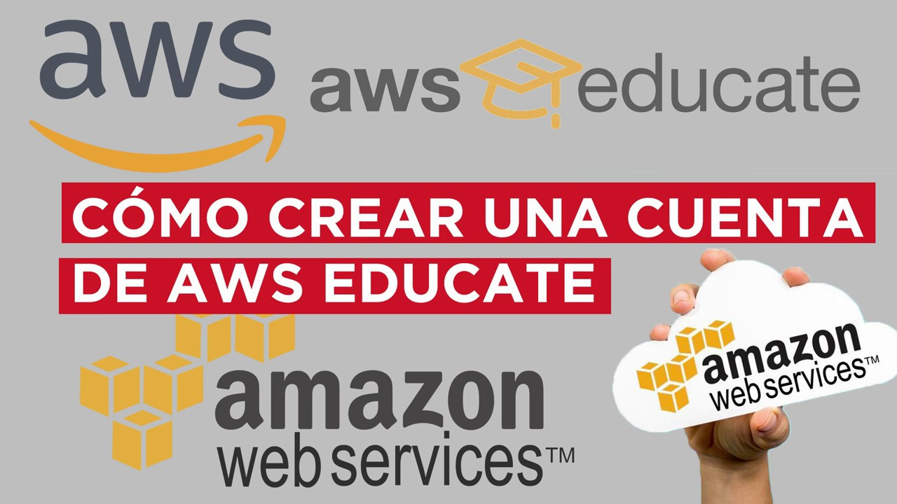 COMO CREAR UNA CUENTA DE AMAZON WEB SERVICES EDUCATE EN 10 MINUTOS - AWS  EDUCATE