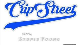 Saviii 3rd - Cripstreet (feat. $tupid Young)