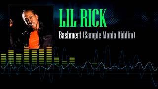 Lil Rick - Bashment (Sample Mania Riddim)