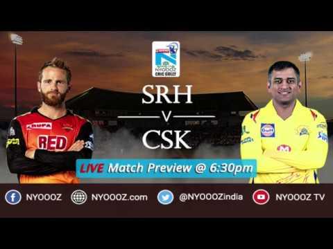 IPL 2018 Qualifier 1 | Chennai vs Hyderabad Live Match Show | CSK vs SRH Live Match Preview