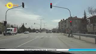 Kazım Karabekir İlçesi Araç Safari Geçişi - Karaman 4K UHD