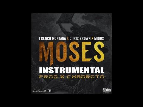 French Montana - Moses ft. Chris Brown & Migos (Instrumental) (PROD X @CHADROTO)
