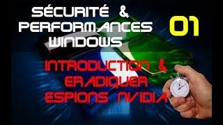 Sécurité et Performance Windows et PC Supprimer Espions Nvidia (Tutoriel)