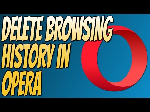 How to Delete Browser History for Opera Web Browser | Clear Browsing History In Opera Tutorial