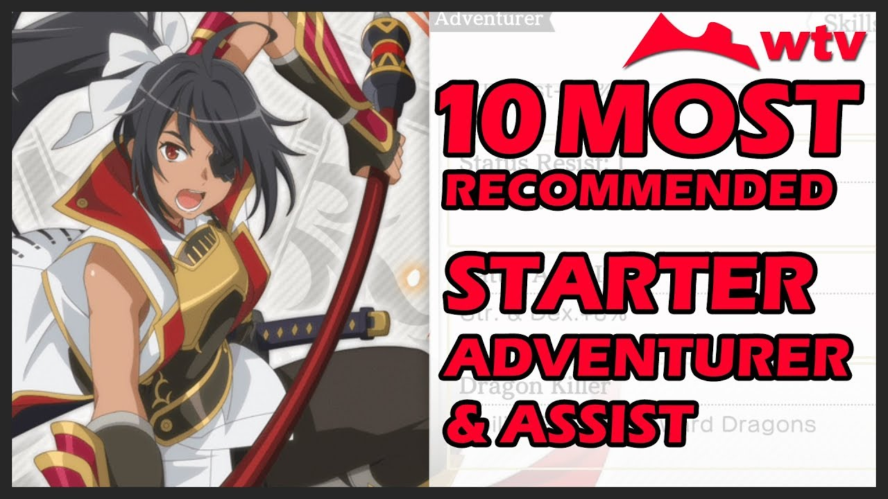10 MOST RECOMMENDED ADVENTURER & ASSIST (TIER LIST) & WHY - DanMachi -  MEMORIA FREESE EN (danmemoen)