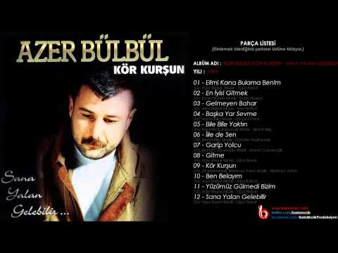 Azer Bülbül - Başka Yar Sevme