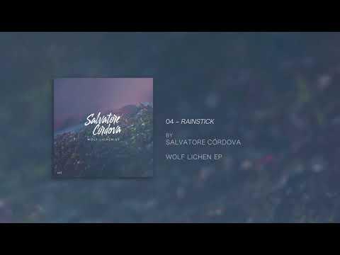 Salvatore Cordova - Rainstick (Official Audio)