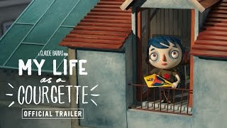 MY LIFE AS A COURGETTE | Official UK French-Language Trailer [HD] - in cinemas now