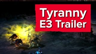 Tyranny Gameplay Trailer - E3 2016(Tyranny Gameplay Trailer - E3 2016 Obsidian's next RPG places you in a fantasy world where evil has already won. And you helped them. Nice one, you jerk., 2016-06-13T19:31:57.000Z)