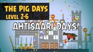 Angry Birds Seasons The Pig Days 2-6 - Ahtisaari Day - 3 Star Walkthrough