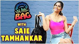 Saie Tamhankar What's In My Bag | Girlfriend, Duniyadari, Hunterrr
