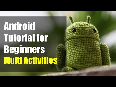 Android Tutorial for Beginners - Multiple Activities (Android Studio ...