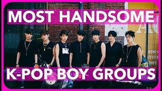 vuclip MOST HANDSOME K-POP BOY GROUPS OF 2017