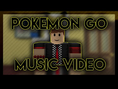 Pokemon Go Song|Roblox Music Video