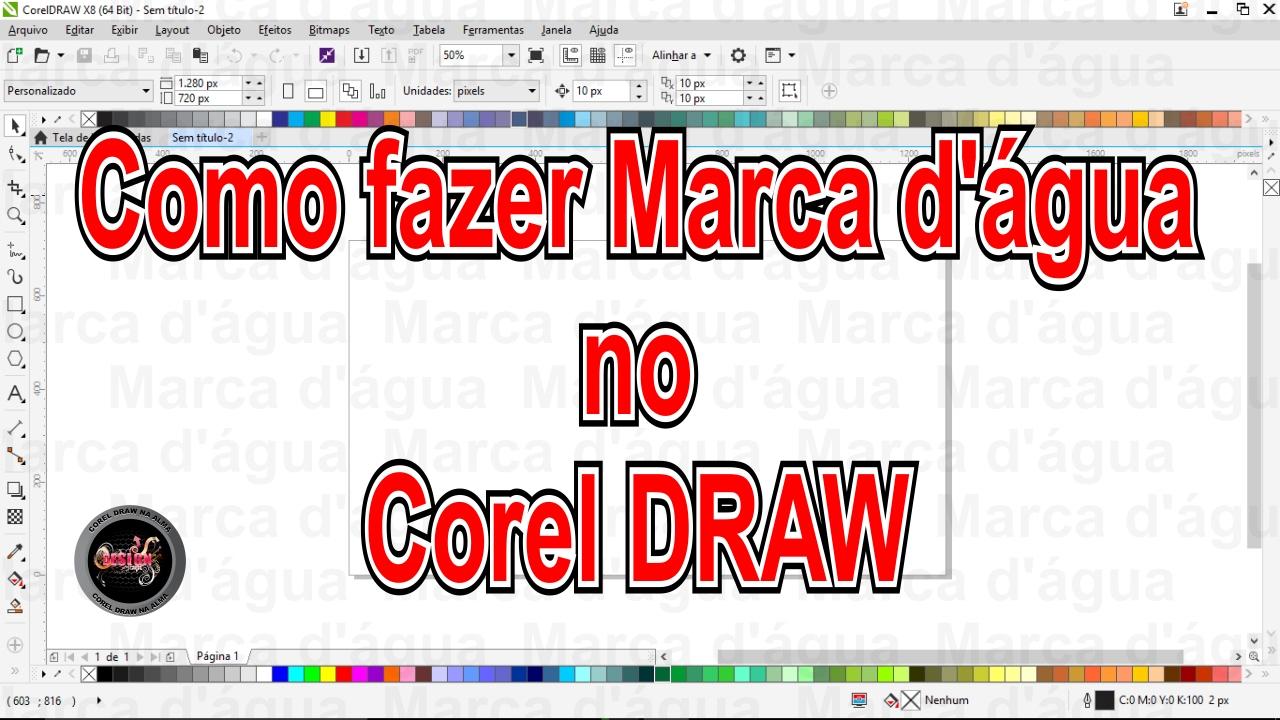 b0b5c22afeb5b Como fazer Marca d água no Corel DRAW - YouTube