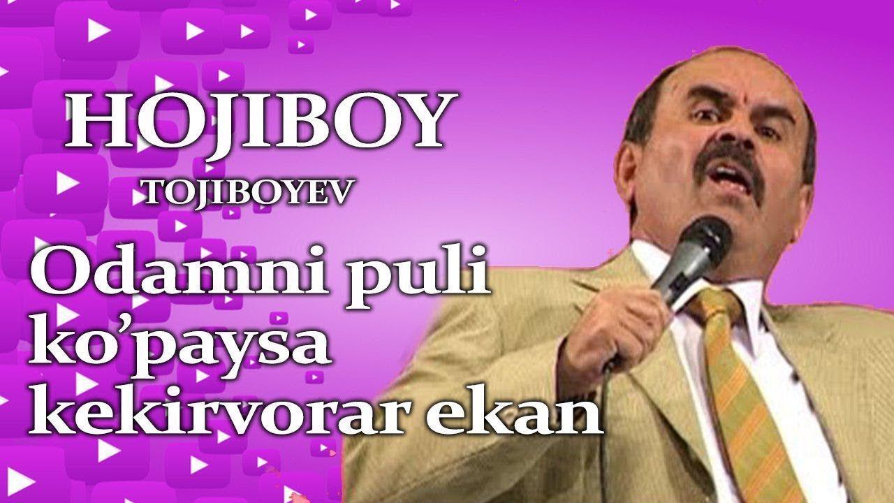 Hojiboy Tojiboyev - Odami puli kopaysa kekirvorarkan