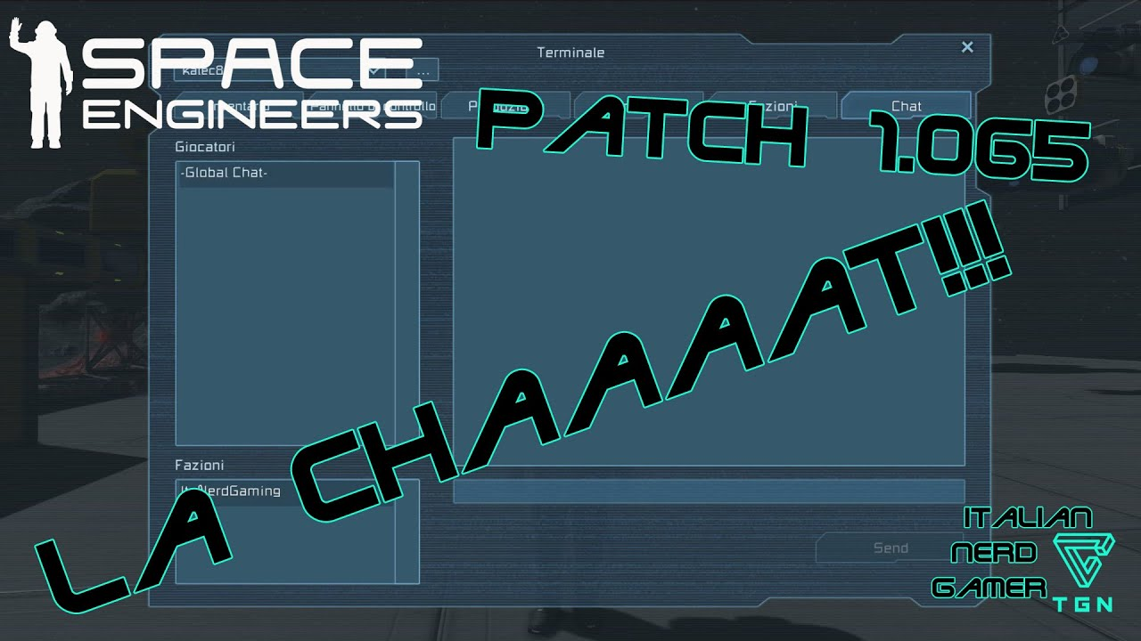 Space Engineer: Patch Talk 1 065 Chat in Game!