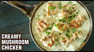 CREAMY MUSHROOM CHICKEN | How To Make Creamy Chicken Mushroom By Smita | Chicken Main Course