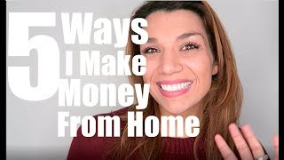 5 Ways That I Make Money From Home Online! Importance of Multiple Revenue Streams