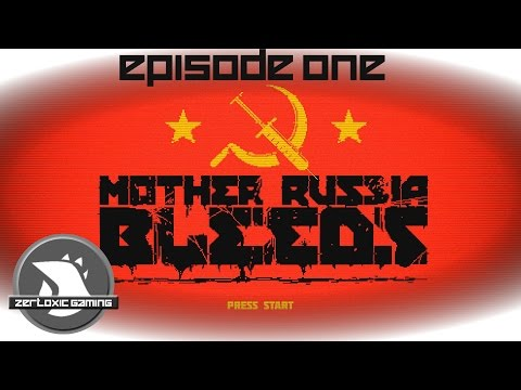 Mother Russia Bleeds: Episode 1 - WTF is This |