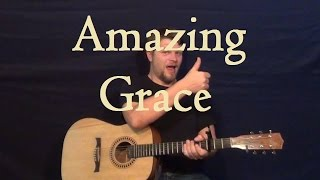 Amazing Grace (HYMN) Easy Guitar Strum Chords Fingerstyle Melody Learn How to Play