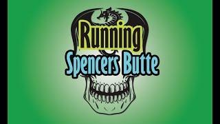 Running Spencers Butte