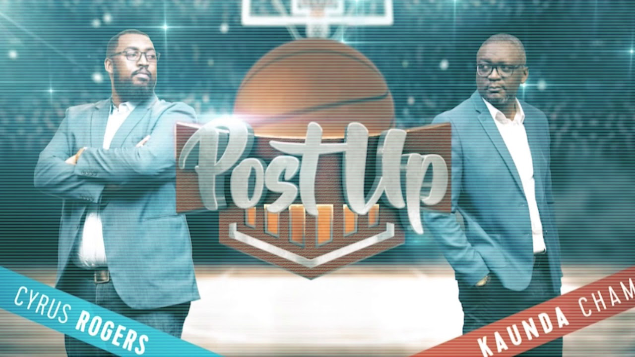 Post Up Podcast Season Opener 2019/20