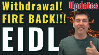 Breaking EIDL - Withdrawal of Loan? Inactivity? FIRE BACK!!! Updates Grant Approval