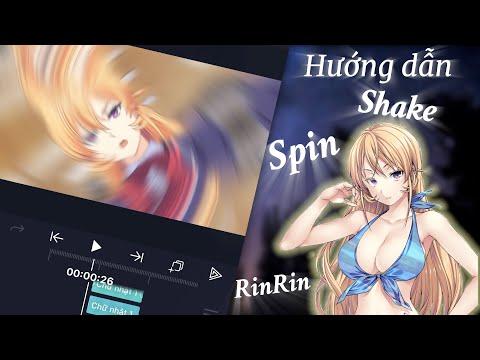 Hướng dẫn edit mượt mà hơn với Alight Motion | Shake, Spin xoáy