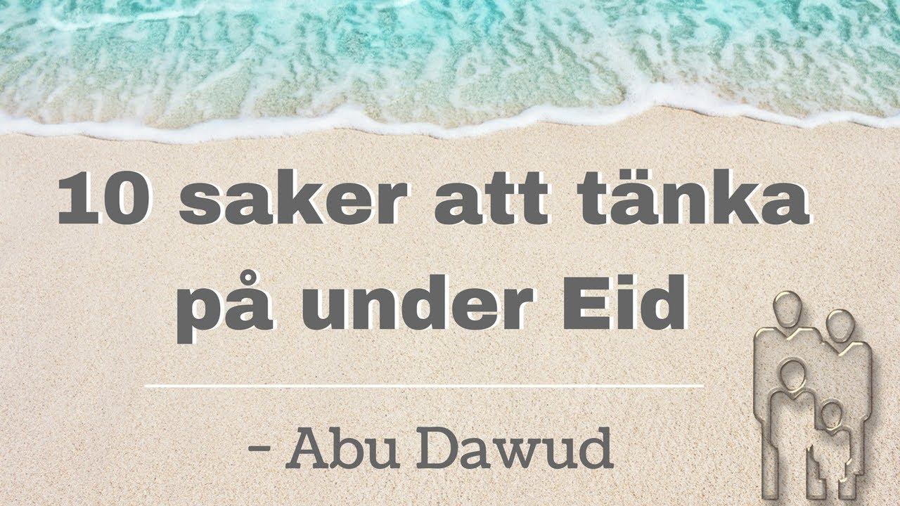 10 saker att tänka på under & inför Eid! | Abu Dawud