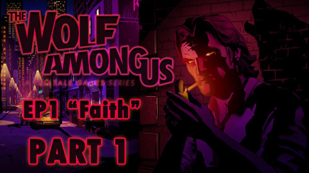 Part 1 Let S Play The Wolf Among Us Episode 1 Blind Fug Gyoo Youtube