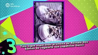Tula Rodríguez: Reinaldo Dos Santos le prometió regalarle unas zapatillas Gucci