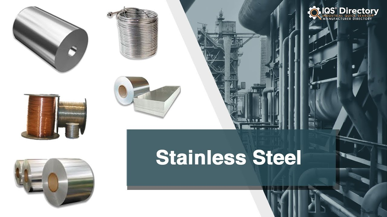 Stainless Steel Manufacturers Suppliers | IQS Directory
