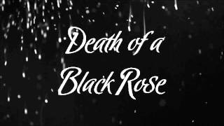Death of a Black Rose Trailer