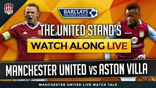 Manchester United Vs Aston Villa Matchday Live Stream