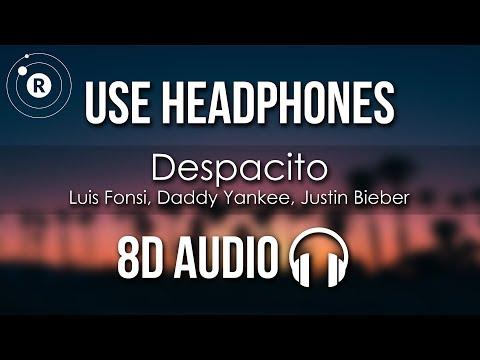 Luis Fonsi, Daddy Yankee, Justin Bieber - Despacito (8D AUDIO)