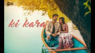 Ki Kran (Full Video) | Raman | Mahi Records | Latest Songs 2020 | Ft. Mohit Nain & Srijitaa Ghosh
