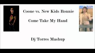 Coone vs. New Kids Ronnie - Come Take My Hand (Dj Torres Edit)