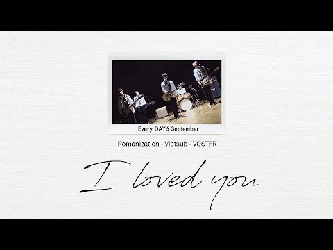 [ROM|Vietsub|Vostfr] I LOVED YOU - DAY6 (Picture Coded)