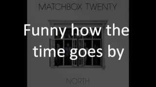 Repeat youtube video Matchbox Twenty - I Will [Lyrics On Screen]