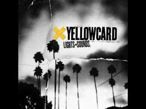 Yellowcard ~ Lights and Sounds
